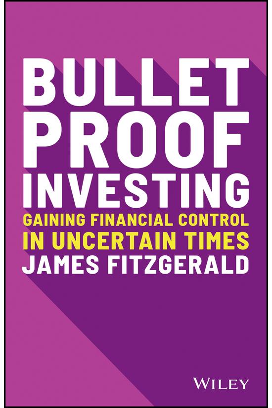 Bulletproof Investing