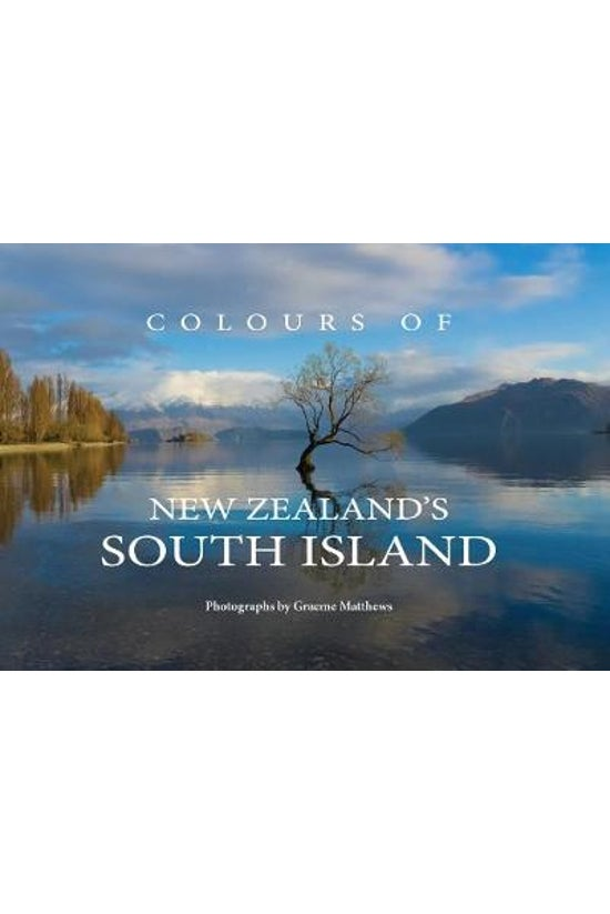 Colours Of New Zealand's South...
