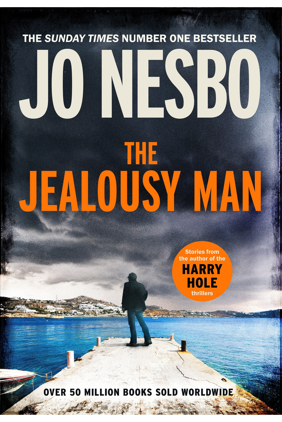 The Jealousy Man