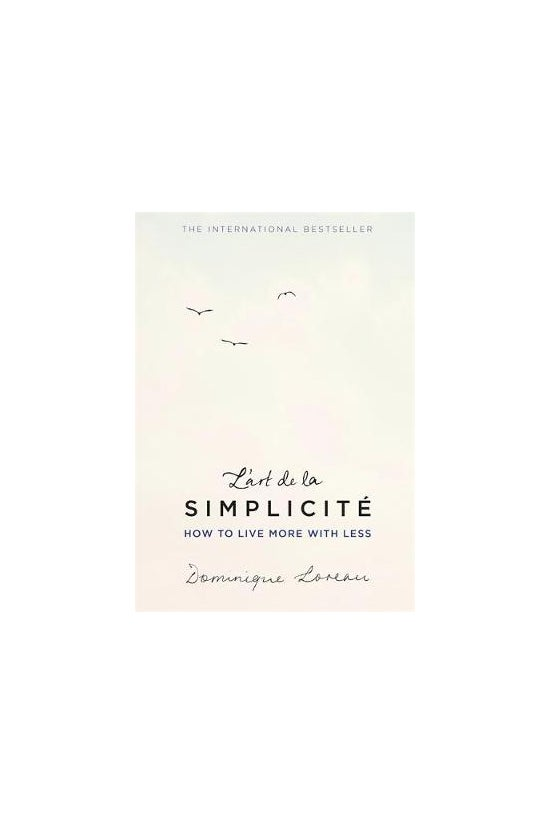 L'art De La Simplicite: How To...
