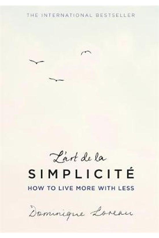 L'art De La Simplicite: How To...