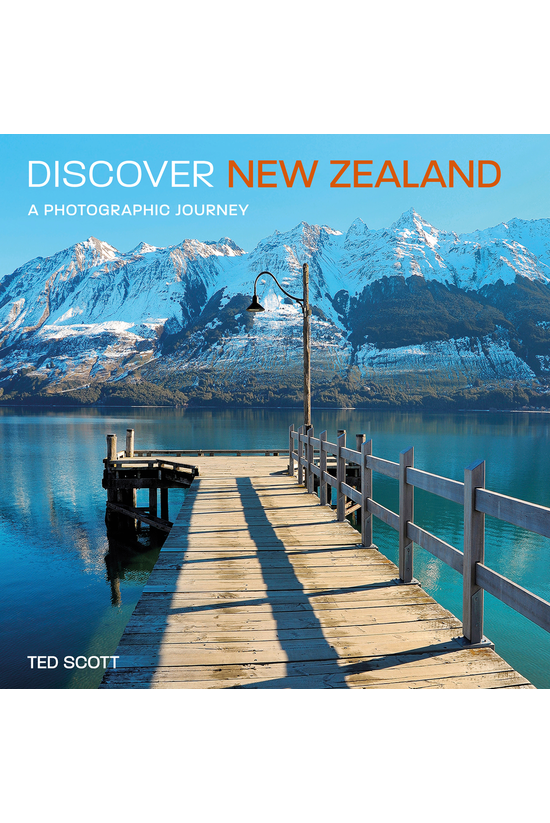 Discover New Zealand: A Photog...
