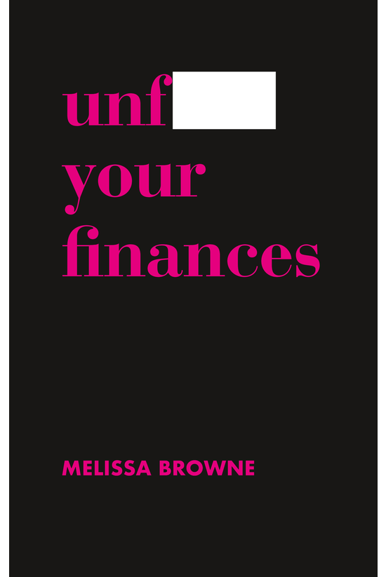Unf*** Your Finances