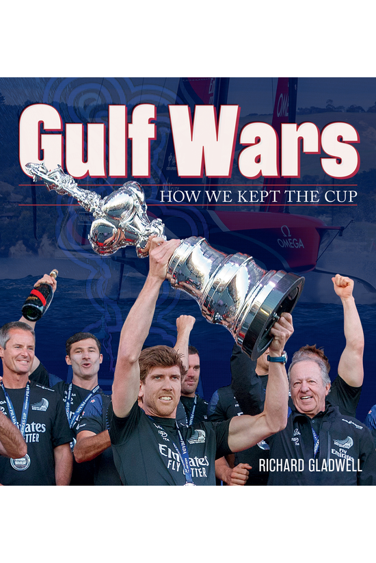 Gulf Wars: How We Kept The Cup...
