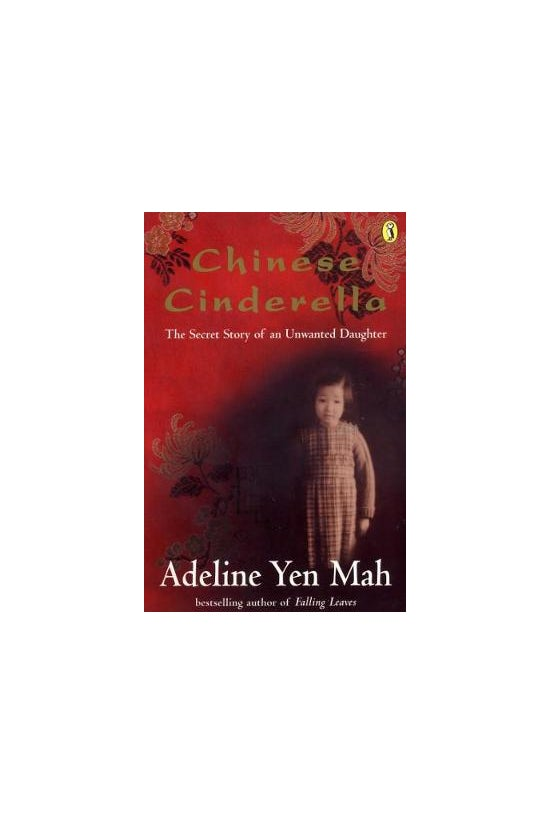 Chinese Cinderella: The Secret...