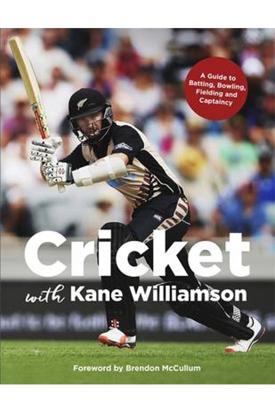 Cricket With Kane Williamson
