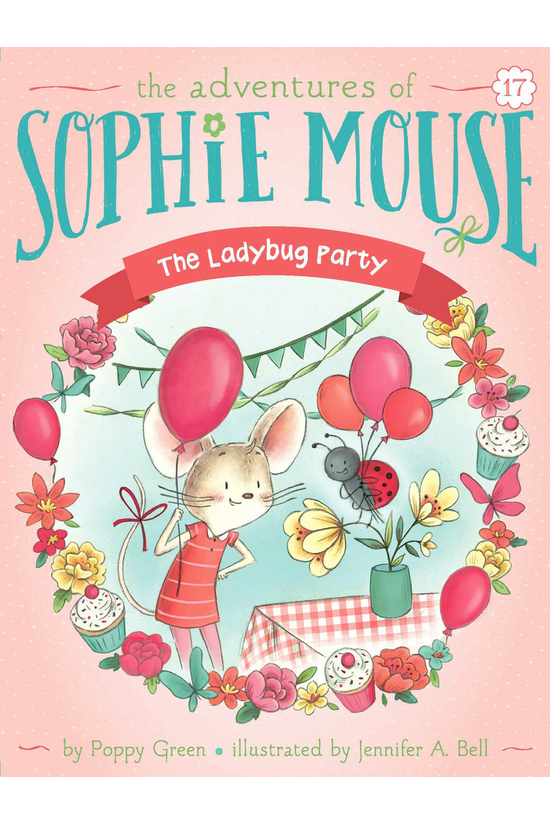 Sophie Mouse #17: The Ladybug ...