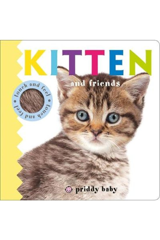 Kitten And Friends: Priddy Tou...