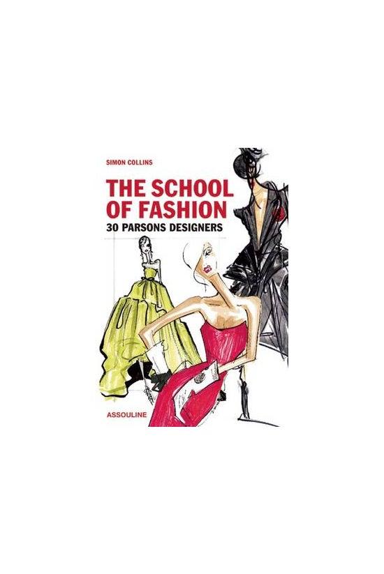 School Of Fashion: 30 Parsons ...