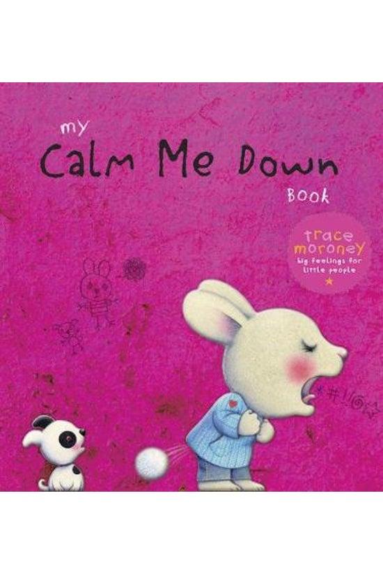 My Calm Me Down Book