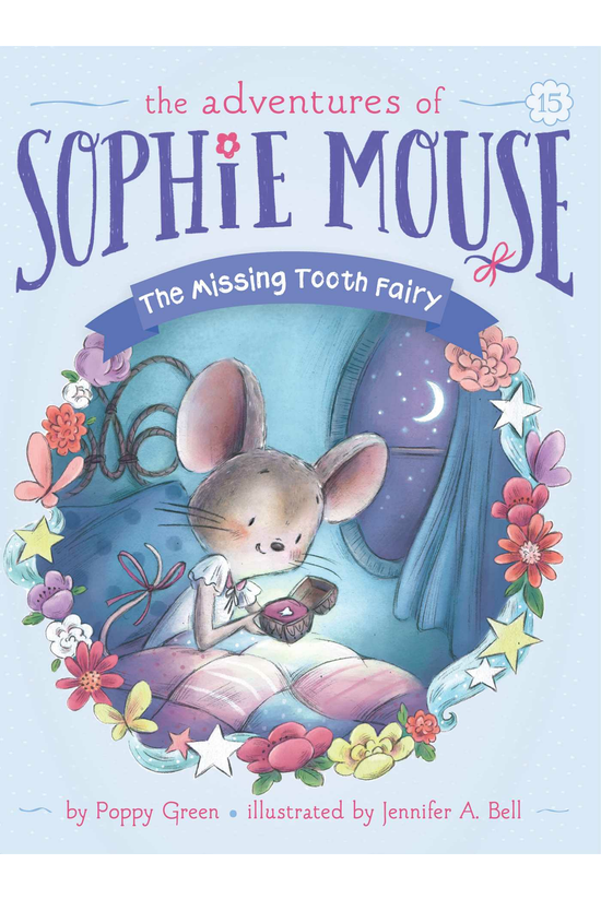 Sophie Mouse #15: The Missing ...