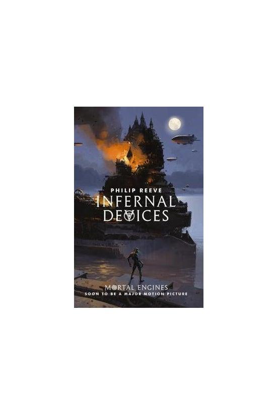 Mortal Engines #3: Infernal De...