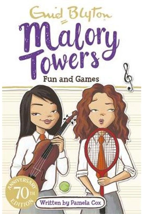 Malory Towers #10: Fun & G...