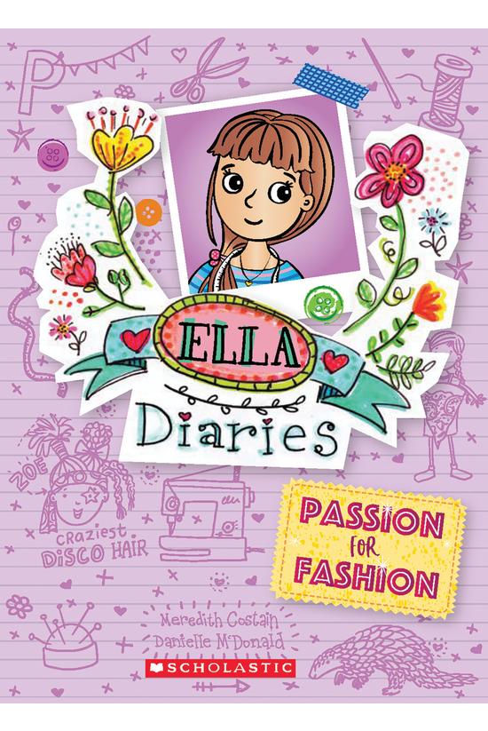 Ella Diaries #19: Passion For ...