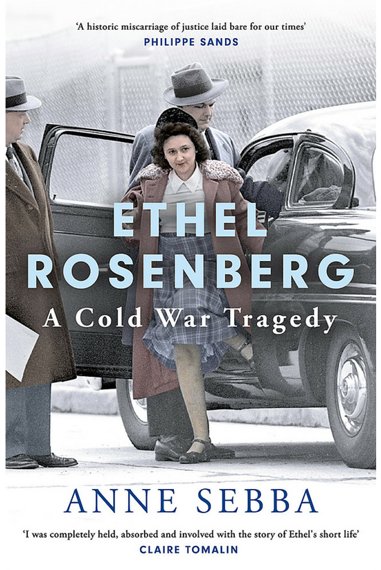 Ethel Rosenberg: A Cold War Tr...