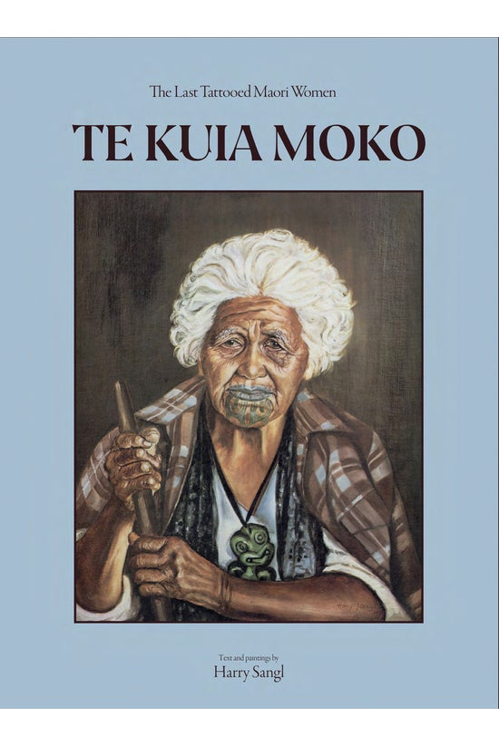 Te Kuia Moko: The Last Tattooe...