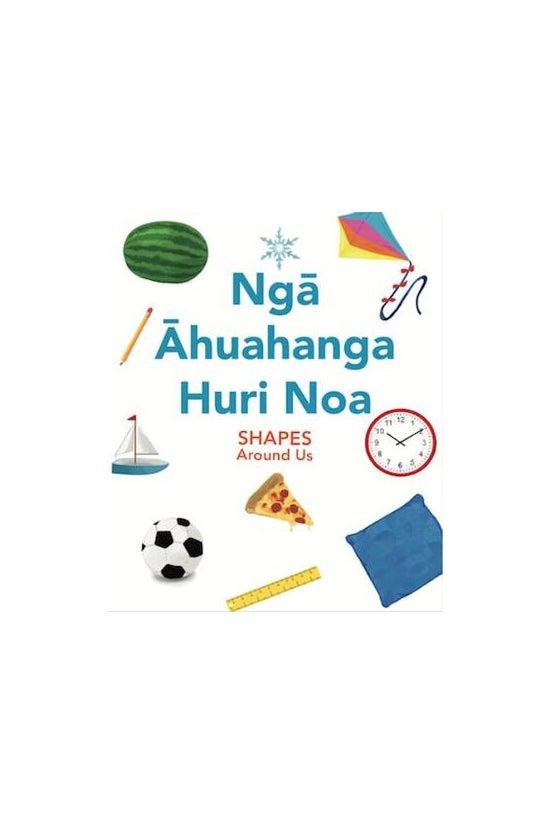Nga Ahuahanga Huri Noa: Shapes...