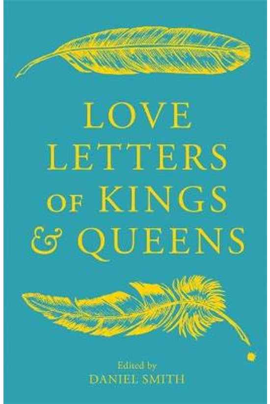 Love Letters Of Kings And Quee...