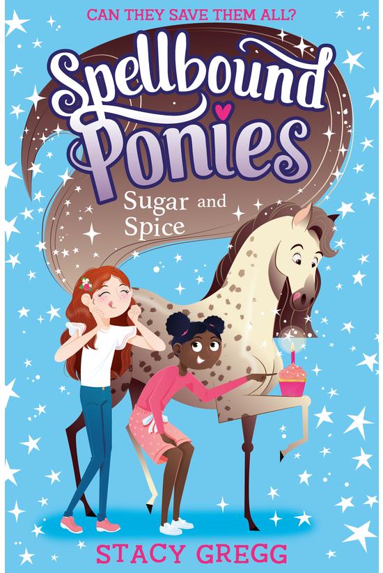 Spellbound Ponies #02: Sugar A...