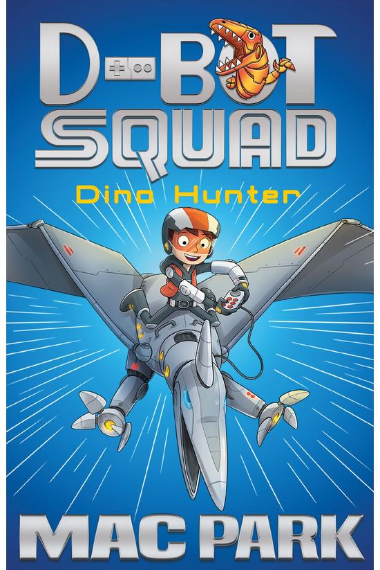 D-bot Squad #01: Dino Hunter