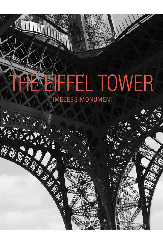 The Eiffel Tower: Timeless Mon...