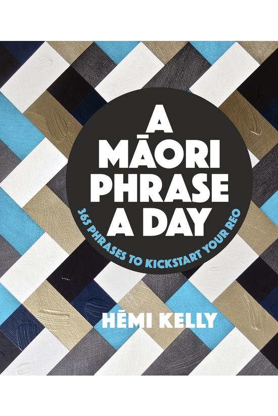 A Maori Phrase A Day