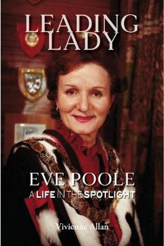 Leading Lady: A Life In The Sp...
