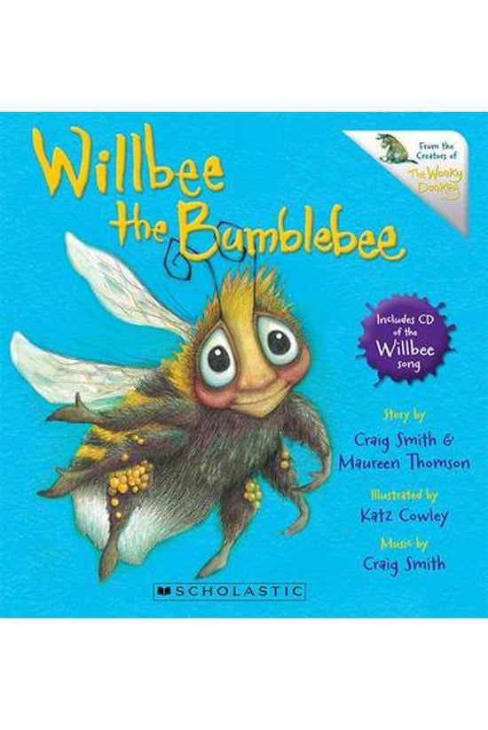 Willbee The Bumblebee (with Cd...