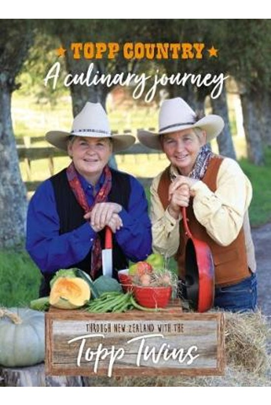 Topp Country: A Culinary Journ...