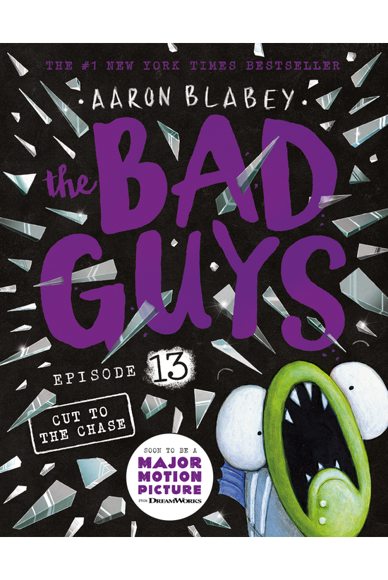 The Bad Guys #13: Cut To The C...