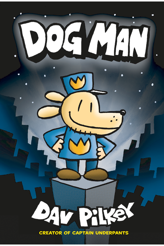 Dog Man #01: Dog Man