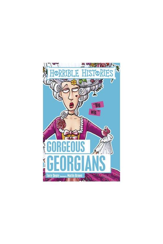 Horrible Histories: Gorgeous G...