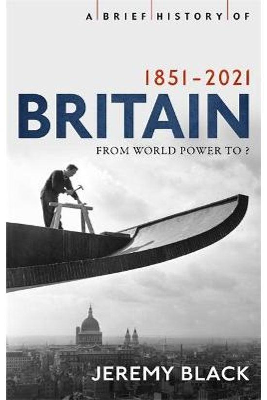 A Brief History Of Britain 185...