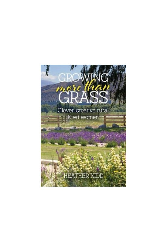 Growing More Than Grass