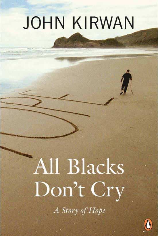 All Blacks Don't Cry: A Story ...