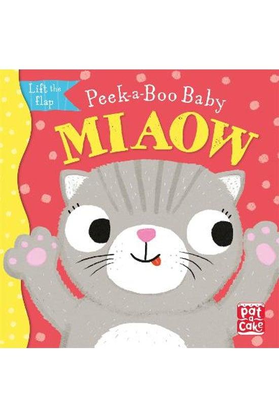 Peek-a-boo Baby: Miaow