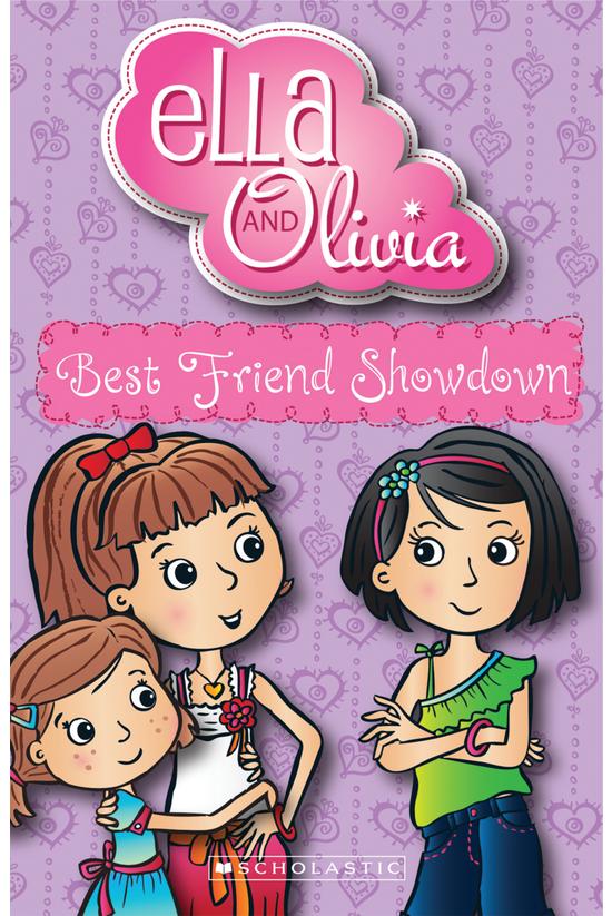 Ella And Olivia #02: Best Frie...