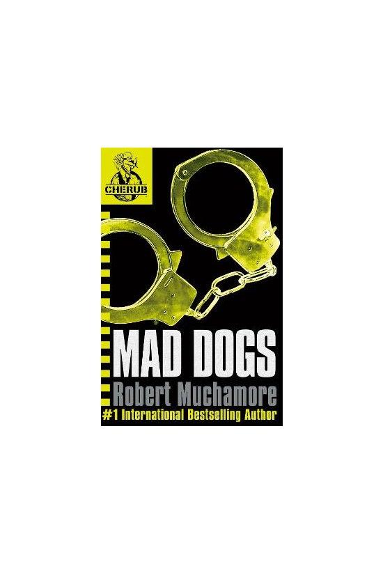 Cherub #08: Mad Dogs