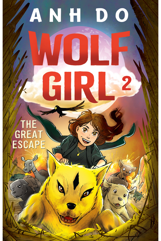 Wolf Girl #02: The Great Escap...