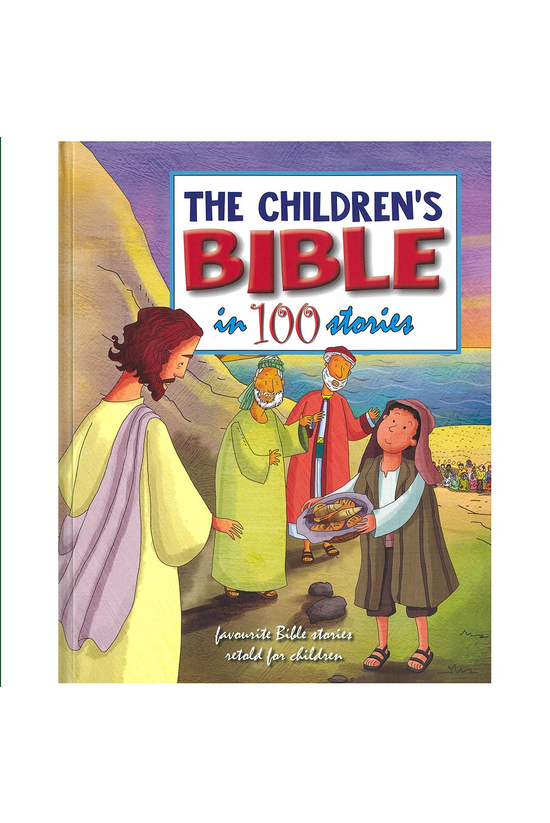 The Children's Bible In 100 St...