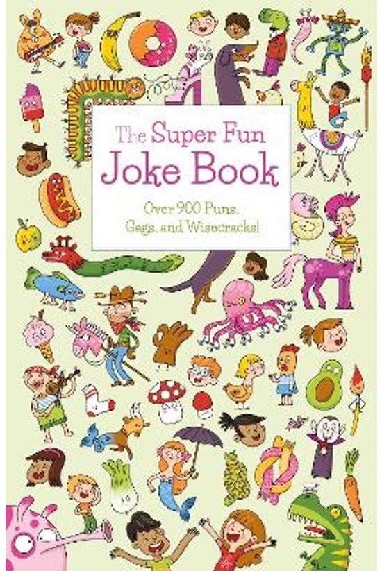 The Super Fun Joke Book