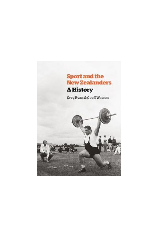 Sport And The New Zealanders: ...