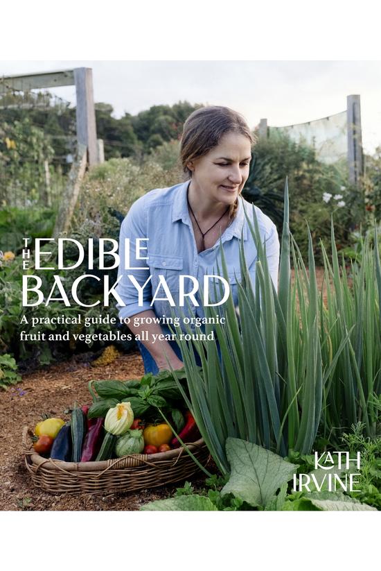 The Edible Backyard