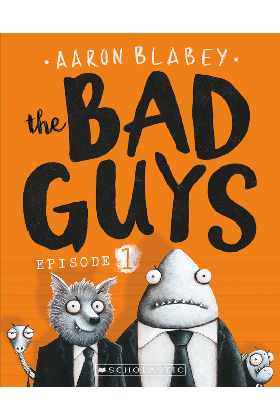 The Bad Guys #01: The Bad Guys
