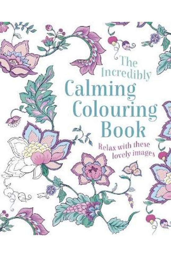The Incredibly Calming Colouri...