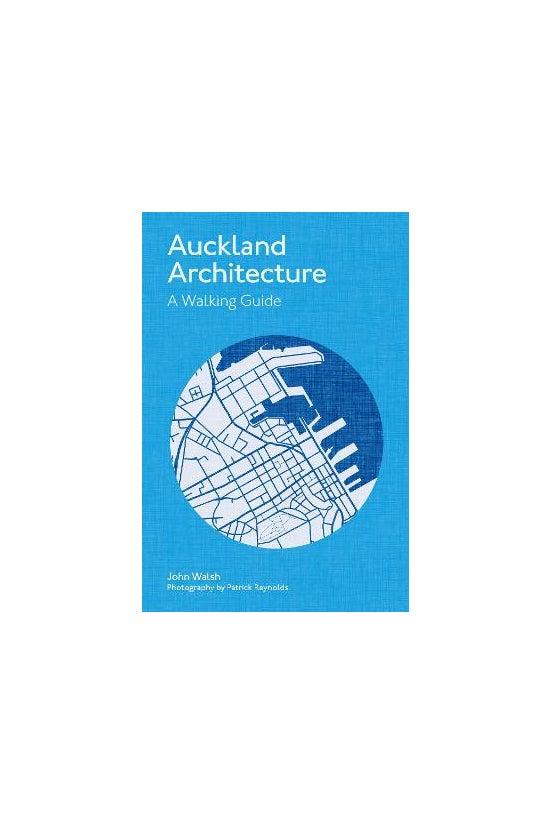 Auckland Architecture: A Walki...