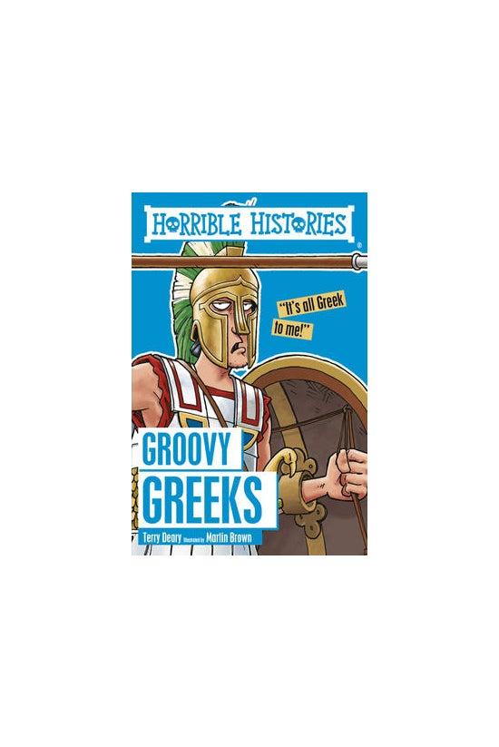 Horrible Histories: Groovy Gre...