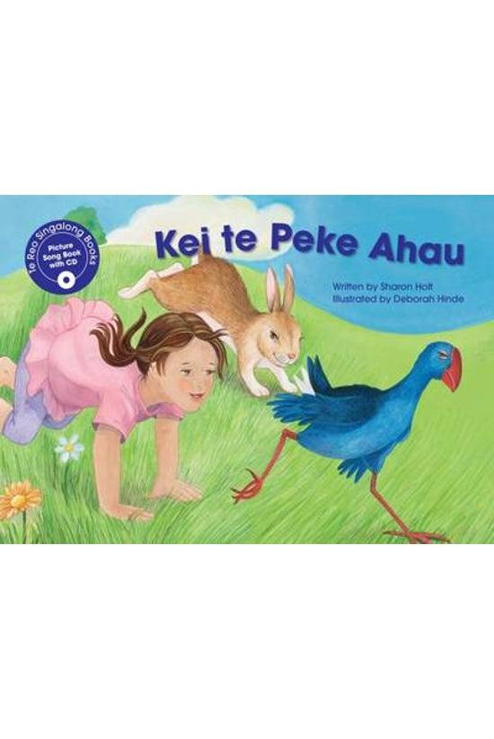 Te Reo Singalong: Kei Te Peke ...