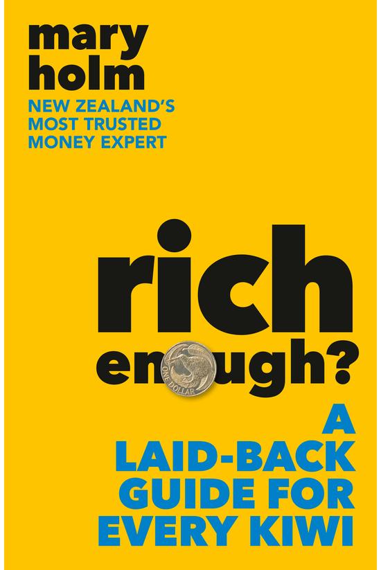 Rich Enough?: A Laid-back Guid...