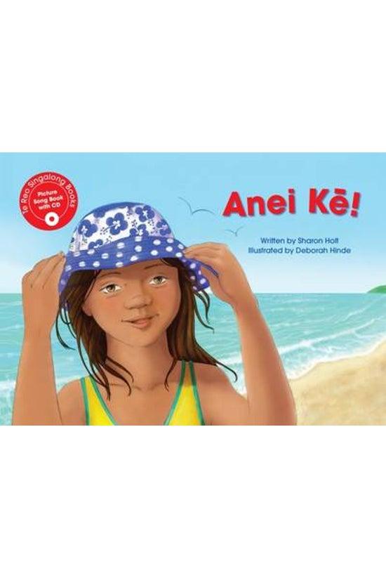 Te Reo Singalong: Anei Ke! (he...